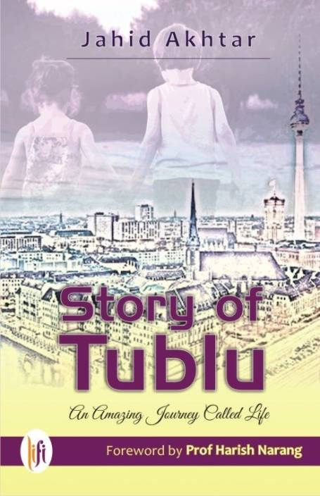 Story of Tublu : An Amazing Journey Called Life