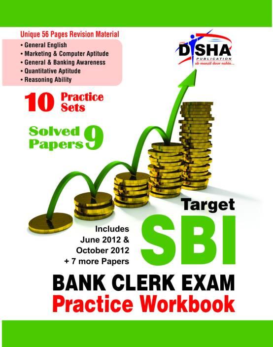 Target SBI Bank Clerk Exam Practice Workbook : 10 Practice Sets + 9 Solved Papers