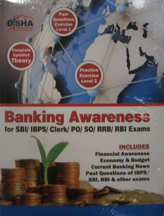 Banking Awareness for SBI / IBPS / Clerk / PO / SO / RRB / RBI Exams 1st  Edition