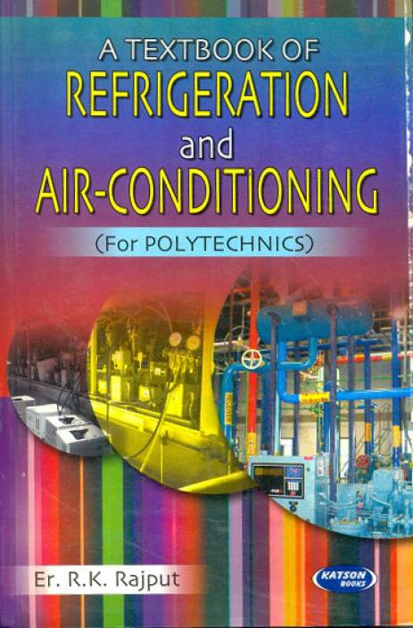 REFRIGERATION AND AIR-CONDITIONING ( FOR POLYTECHNICS) PB 1st Edition