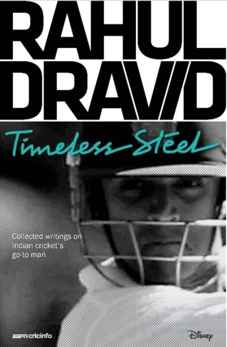Rahul Dravid: Timeless Steel HB by Cricinfo ESPN-English-ABC PUBLISHERS' DISTT.-NEW DELHI-Hardcover