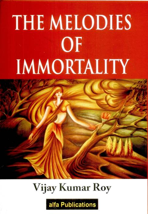 The Melodies of Immortality