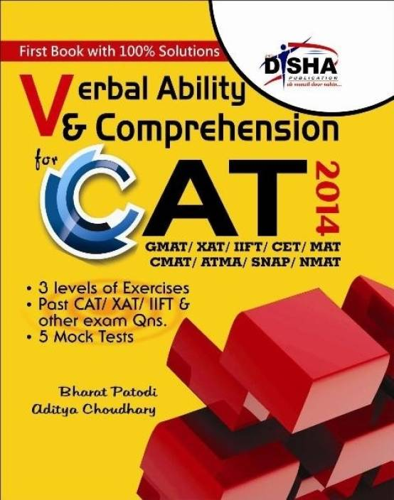 Verbal Ability & Comprehension for CAT/ XAT/ GMAT/ IIFT/ CMAT/ MAT/ Bank PO/ SSC 1st Edition