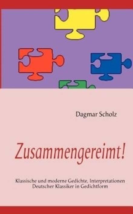 Moderne Weihnachtsgedichte.Zusammengereimt Buy Zusammengereimt By Dagmar Scholz At Low Price