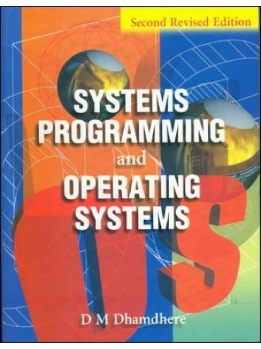 Dhamdhere system programming and operating systems pdf free.