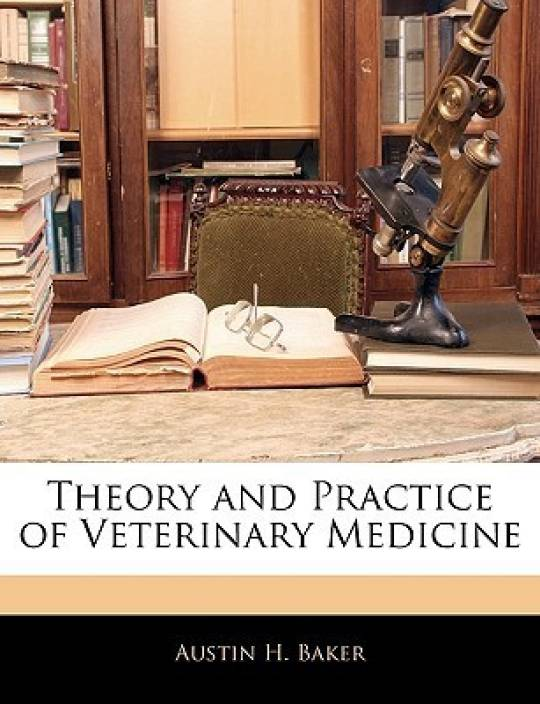 Theory and Practice of Veterinary Medicine