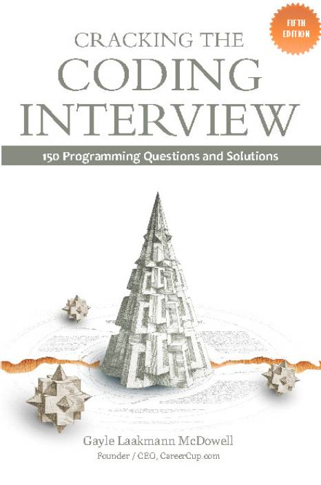 Cracking the Coding Interview : 150 Programming Questions and Solutions 5th Edition