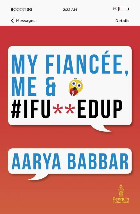My Fiancee, Me & #I fu**ed up