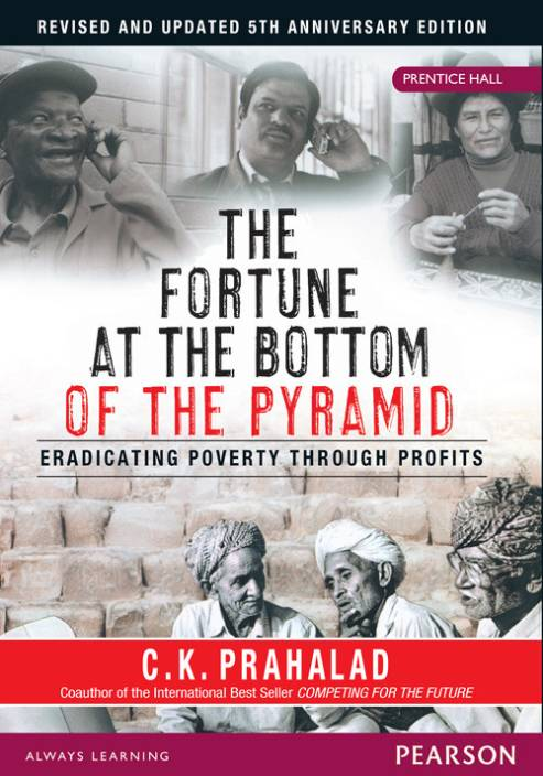 The Fortune at the Bottom of the Pyramid: Eradicating Poverty Through Profits 5th Edition
