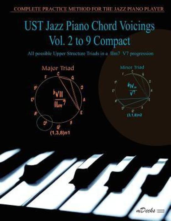 Ust Jazz Piano Chord Voicings Vol  2 to 9 Compact: All Possible