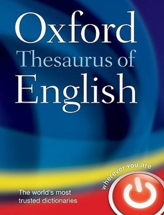 Oxford Thesaurus of English 3rd Edition