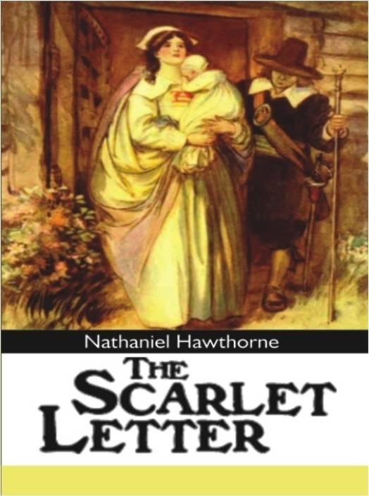 the three important scenes in the novel the scarlet letter by nathaniel hawthorne