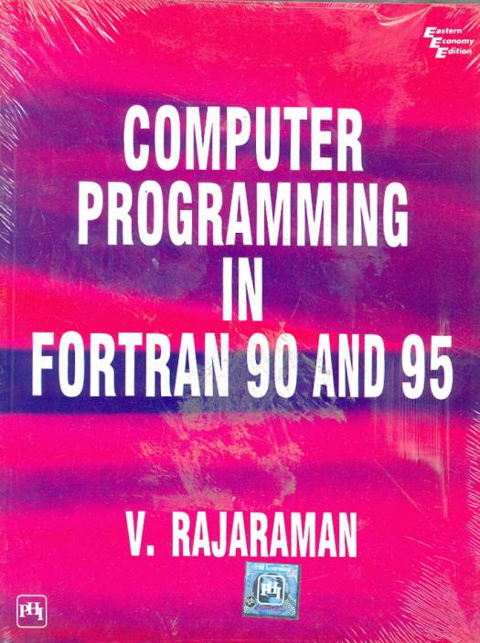 Computer Programming In Fortran 90 And 95 1st Edition: Buy