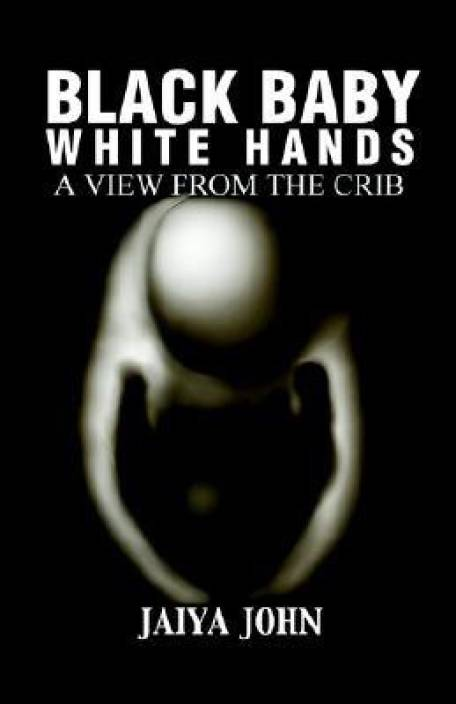 Black Baby White Hands