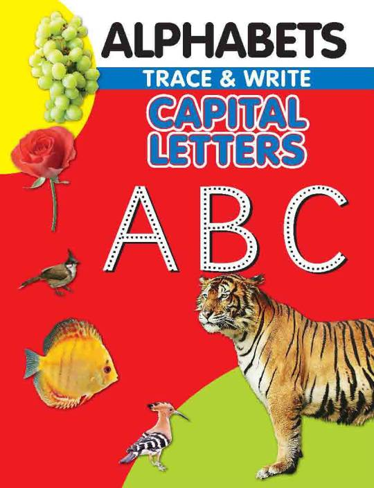 ALPHABETS -TRACE & WRITE (CAPITAL LETTERS)