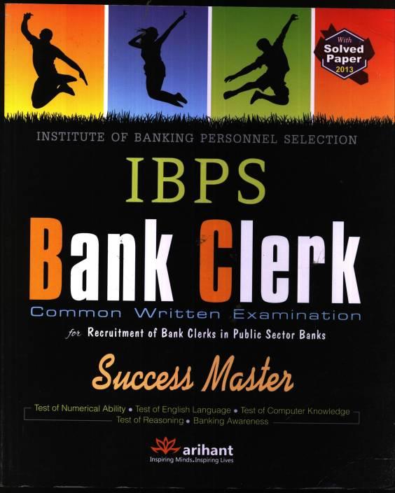 IBPS Bank Clerk (Common Written Examination) : Success Master 5th Edition