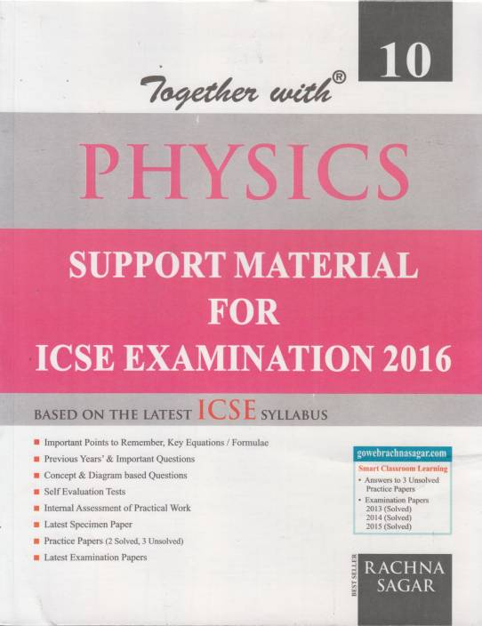 Together with Physics for Class X ( Based on the Latest ICSE Syllabus )