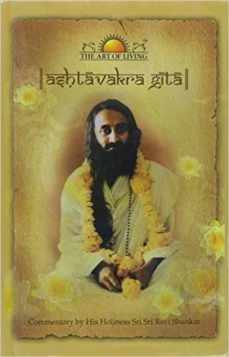 Ashtavakra Gita (English, Hardcover, H. H. Sri Sri Ravi Shankar)