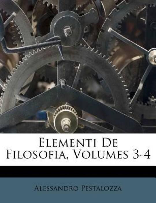 ELEMENTI DE FILOSOFIA, VOLUMES 3-4