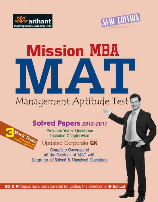 Image result for Mission MBA - MAT : Solved Papers 2013-2011 1st Edition (Paperback) by Tarun Goyal BS Sijwalii