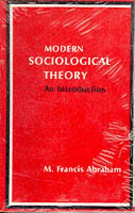 Modern Sociological Theory : An Introduction 01 Edition