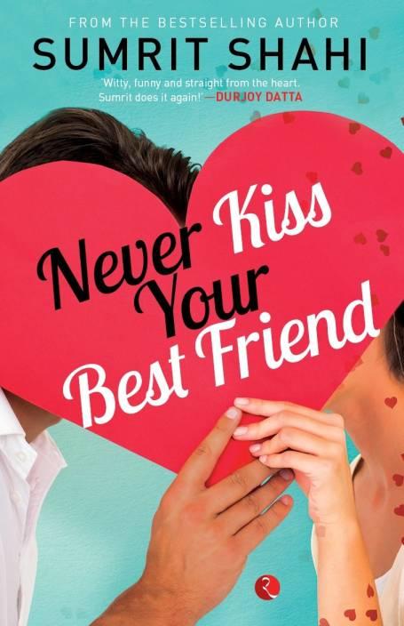 Never Kiss Your Best Friend