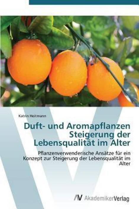 Duft- Und Aromapflanzen Steigerung Der Lebensqualitat Im Alter
