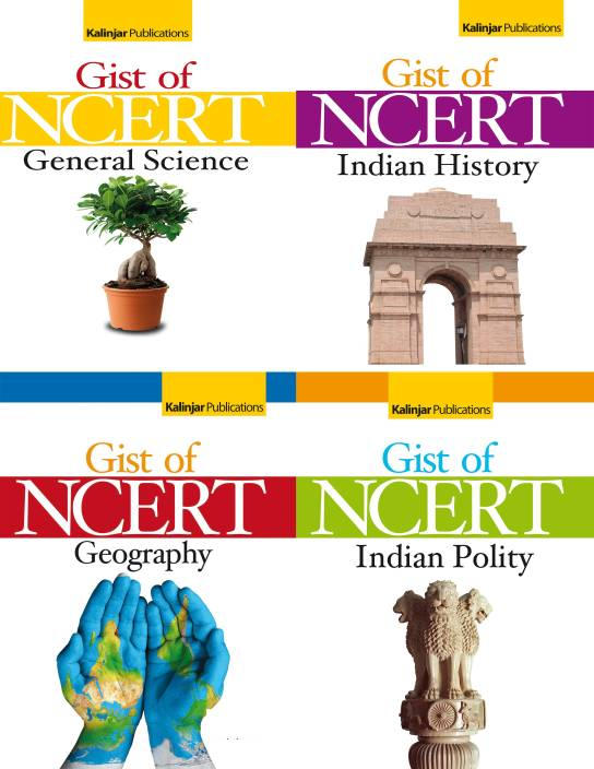 Gist Of Ncert General Science / Geography / Indian Polity / Indian History (Set Of 4 Books)