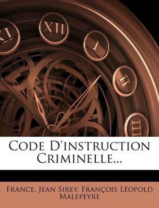 Code D'instruction Criminelle...