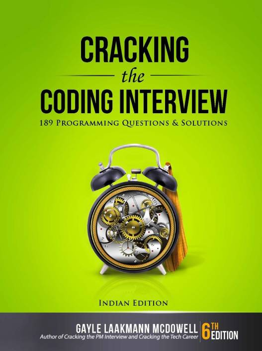 Cracking the Coding Interview : 189 Programming Questions and Solutions
