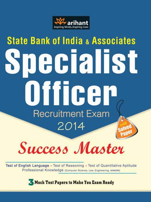 State Bank of India & Associates Specialist Officer Recruitment Exam 2014 : Success Master 1st Edition