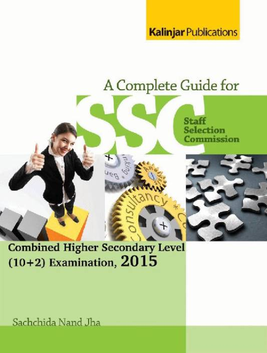 A Compreshesive Guide for SSC CHSL (10+ 2) Exam 2015
