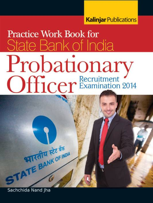 Practice Work Book for State Bank of India Probationary Officer - Recruitment Examination 2014 1st Edition