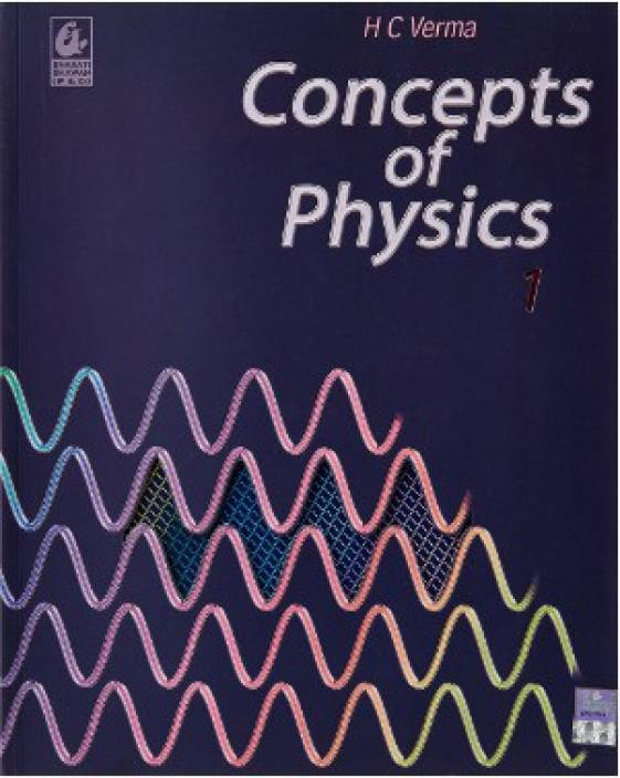 Concepts of Physics (Volume - 1) 1st  Edition