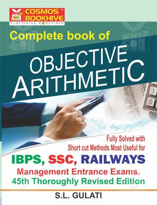 A Complete Book on Objective Arithmetic - Fully Solved with Short Cuts