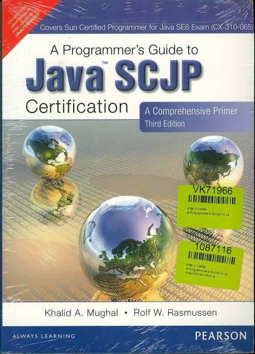 A Programmer's Guide To Java SCJP Certification : A Comprehensive Primer 3rd Edition