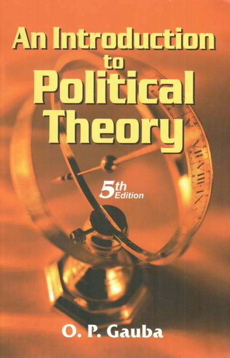 An Introduction To Political Theory 5th Edition 5th Edition