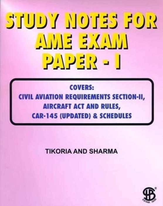 STUDY NOTES FOR AME EXAM PAPER-1 COVER CIVIL AVI REQ SEC-2,AIRCRAFT