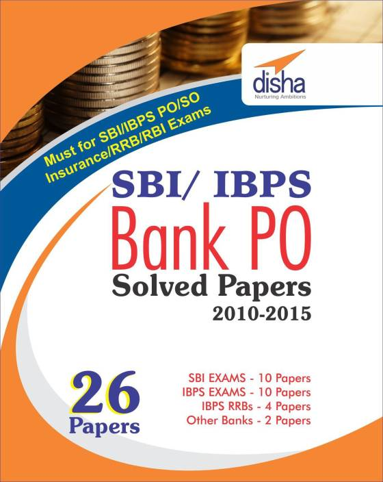 SBI & IBPS Bank PO Solved Papers - 26 papers 1 Edition