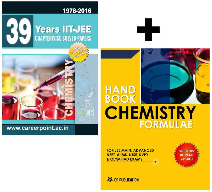 39 Years IIT-JEE Chemistry Chapter Wise Solved Papers (2016-1978) + Chemistry Formulae Book : IIT-JEE Chemistry Chapter Wise Solved Papers