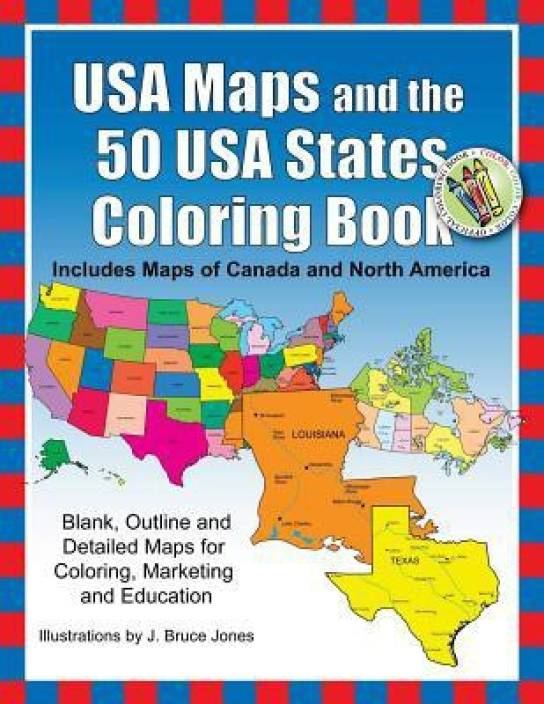 Buy Map Of Canada.Usa Maps And The 50 Usa States Coloring Book Includes Maps Of