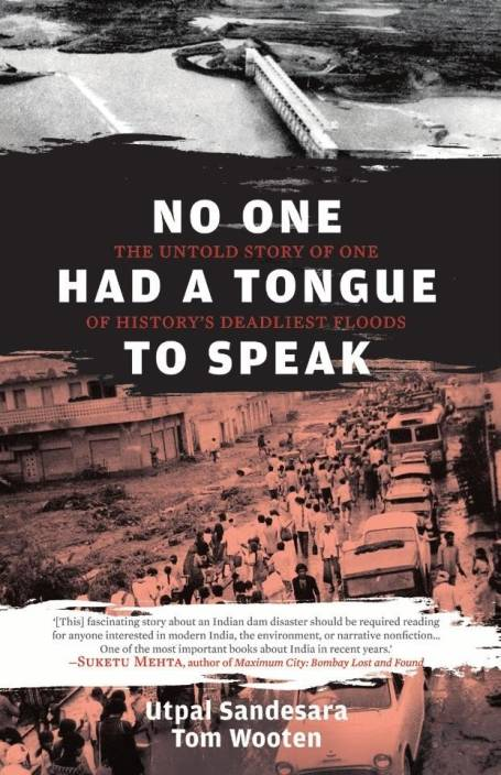 No One Had a Tongue to Speak: The Untold Story of One of Historys Deadliest Floods