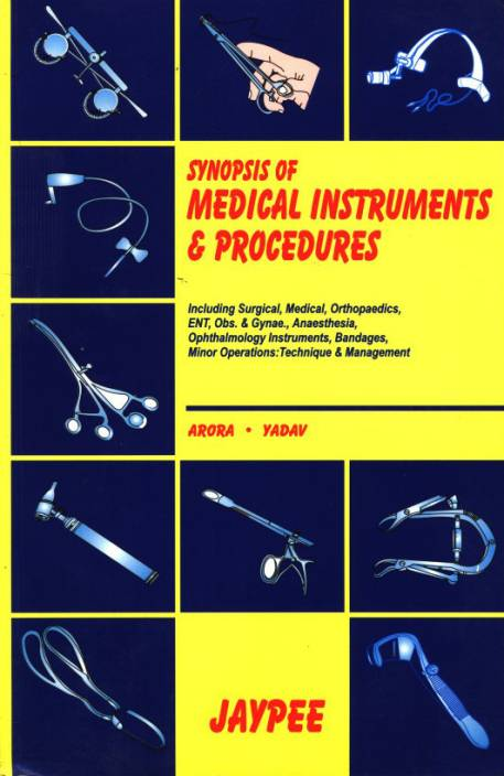 Synopsis of Medical Instruments & Procedures 3 Rev ed