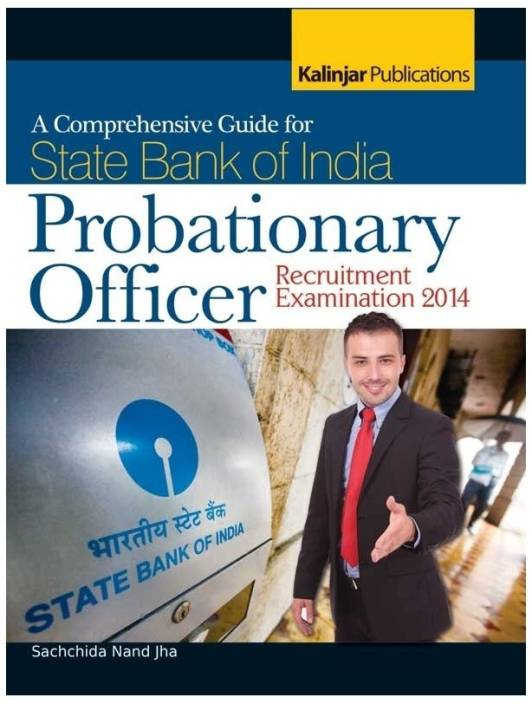 A Comprehensive Guide for State Bank of India - Probationary Officer Recruitment Examination 2014 1st Edition