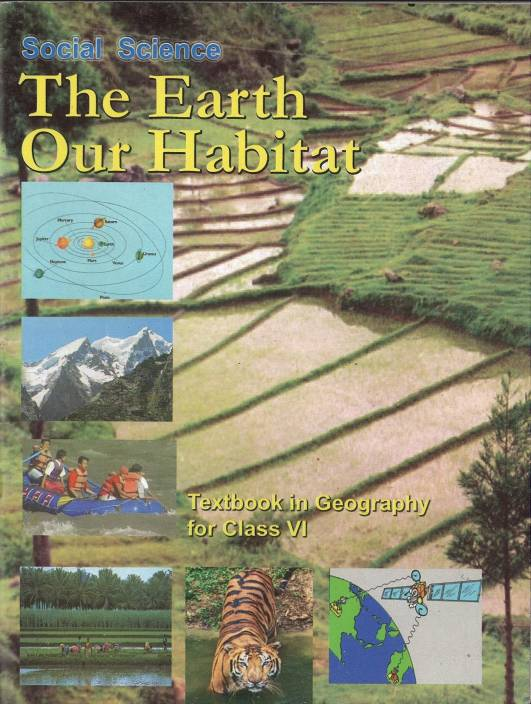 656 Social Science The Earth Our Habitat Text Bookin Geography For Class 6: Ncert