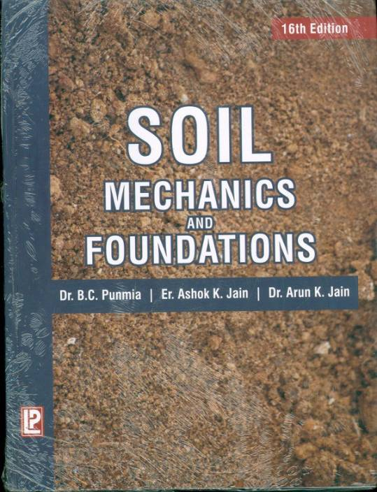 soil mechanics and foundations 16th edition by b c. Black Bedroom Furniture Sets. Home Design Ideas