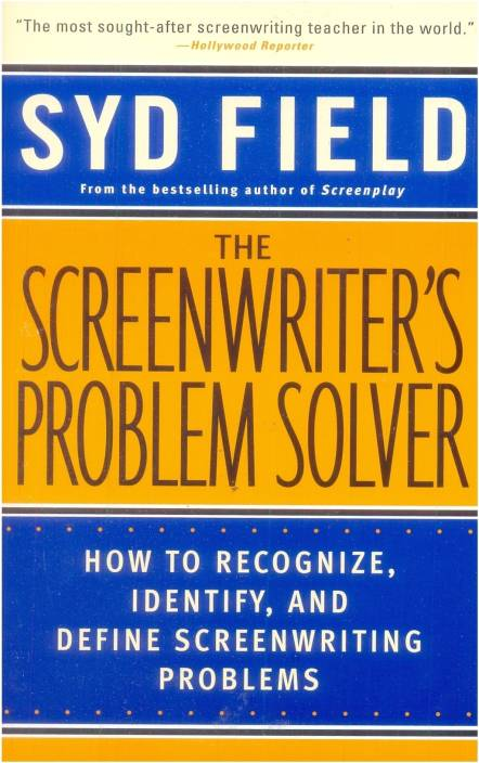 the screenwriter s problem solver buy the screenwriter s problem  the screenwriter s problem solver