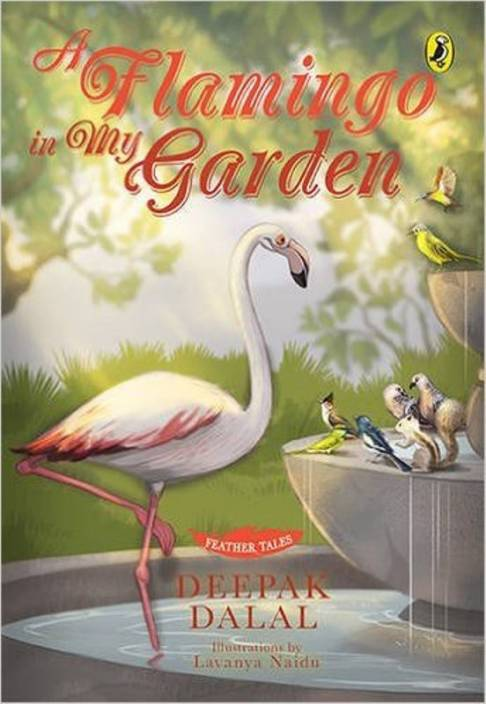 Feather Tales: A Flamingo in My Garden