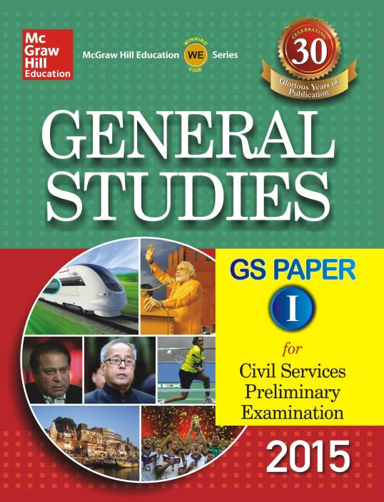 General Studies Paper 1 for Civil Services Preliminary Examination 2015 1st  Edition