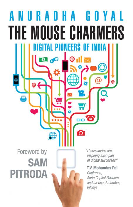 The Mouse Charmers : Digital Pioneers of India